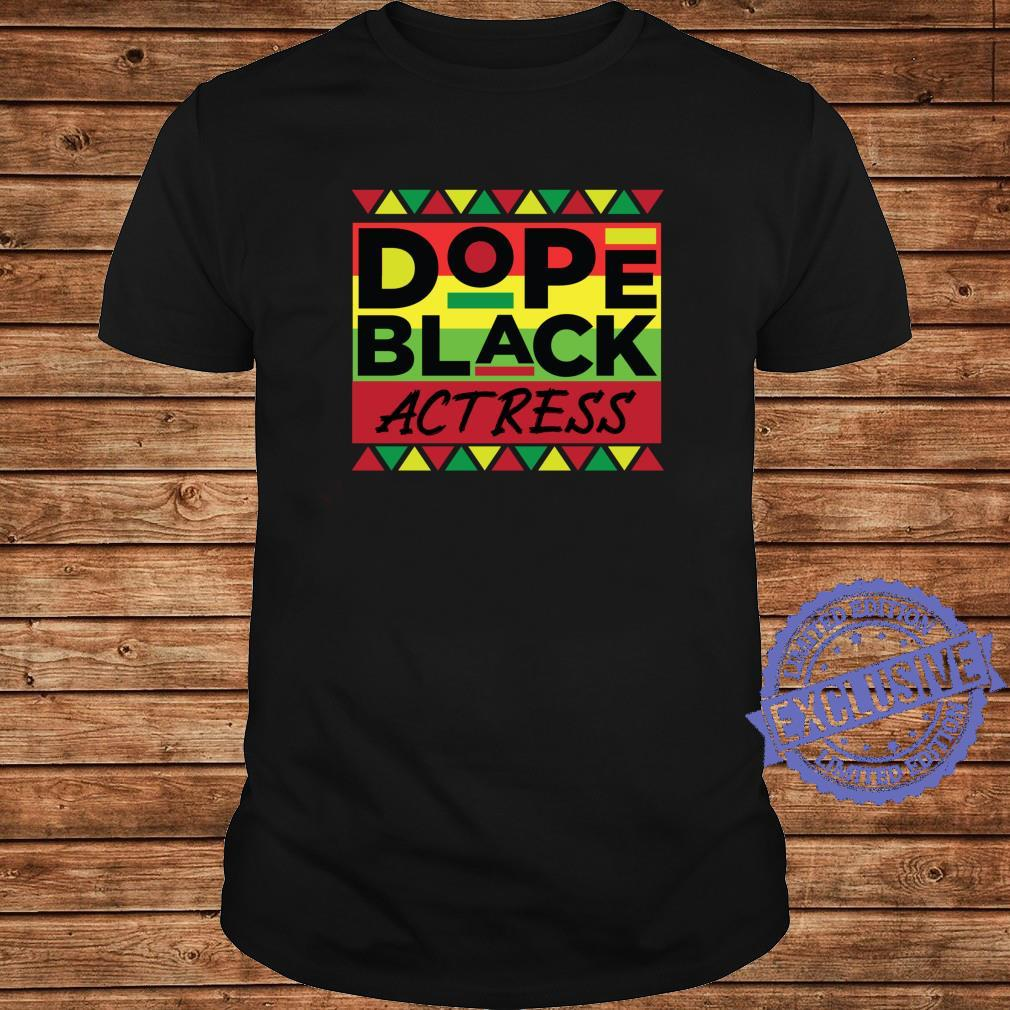 Dope Black Actress Unapologetically African American Melanin Shirt long sleeved